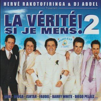 HERVE RAKOTOFIRINGA & DJ ABDEL LA VERITE SI JE MENS-2