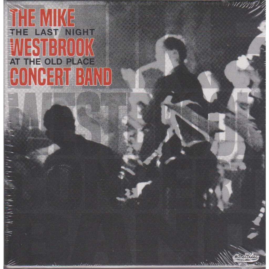 mike westbrook concert band the last night at the old place