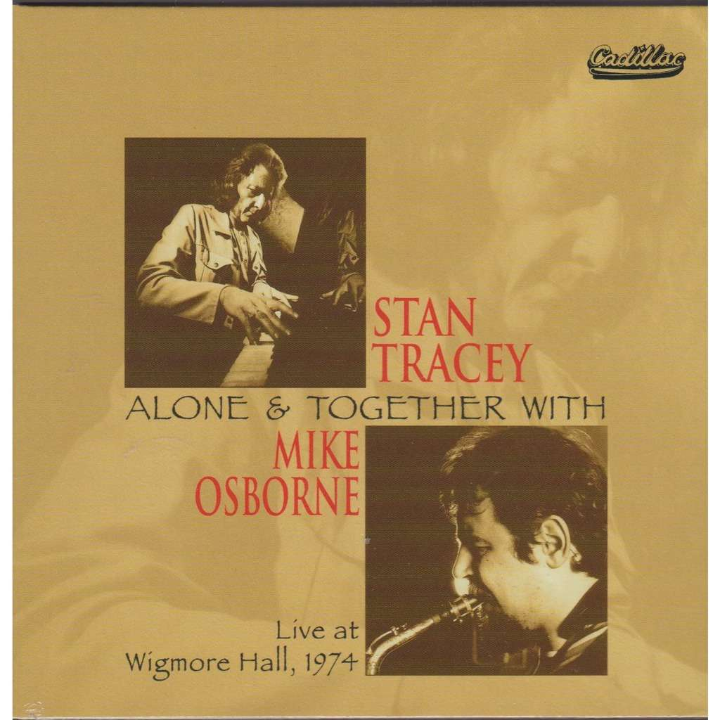 stan tracey, mike osborne alone and together - live at wigmore hall 1974