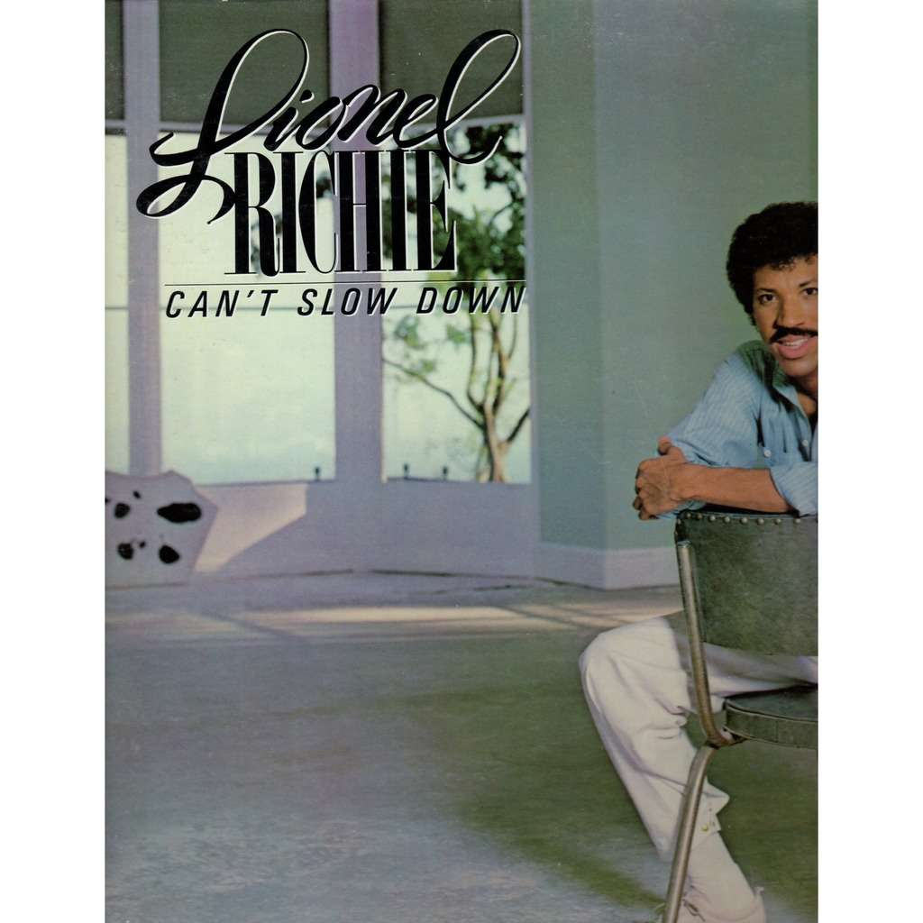 Lionel Richie ‎ Can't Slow Down