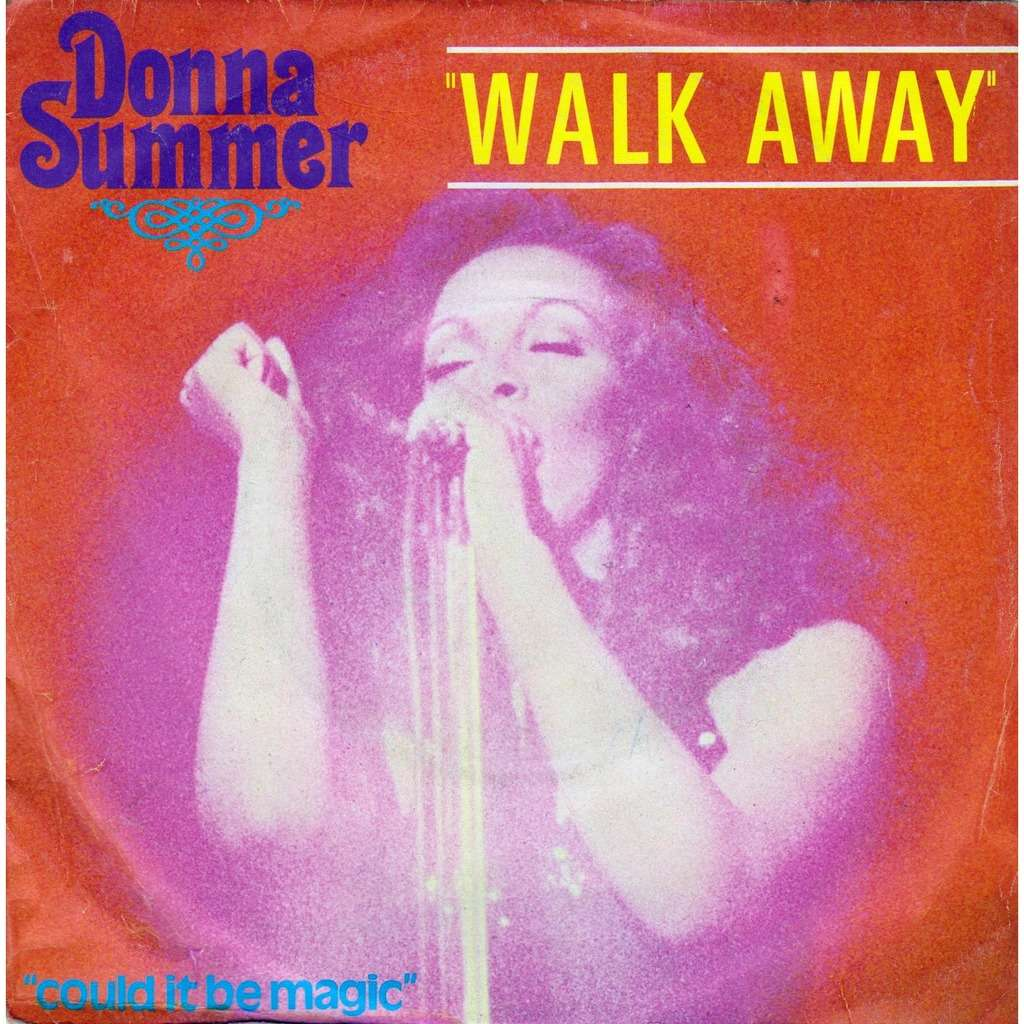 Donna Summer Walk Away