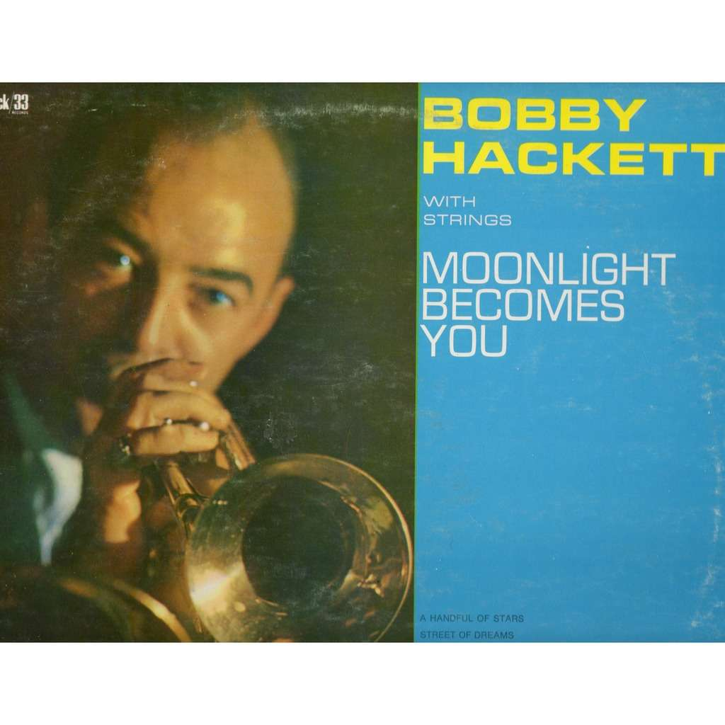 Bobby Hackett With Strings Moonlight Becomes You