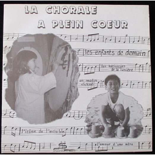 CHORALE A PLEIN COEUR (La) La Chorale à Plein Coeur (rare original French press - 1986)
