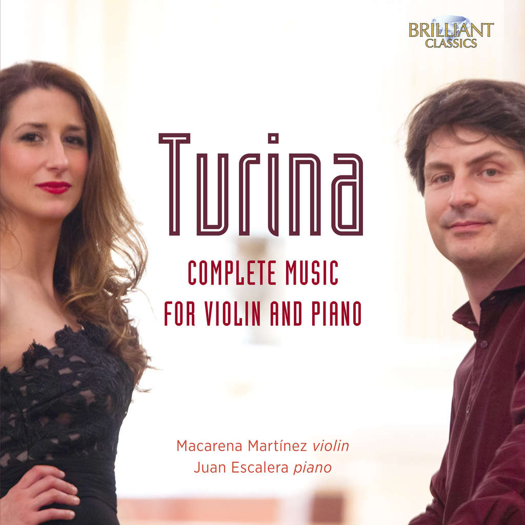 Macarena Martínez violin, Juan Escalera piano TURINA: Complete Music for Violin and Piano
