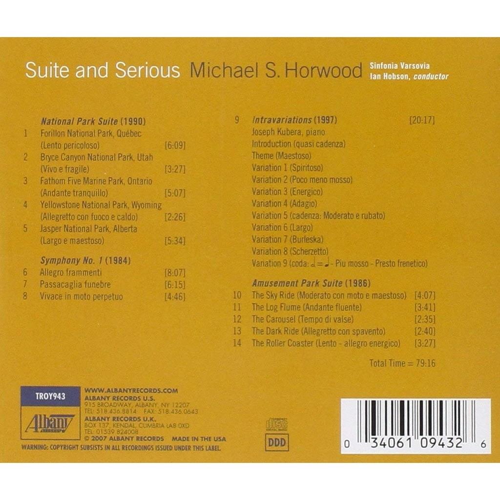 Horwood, Michael S (1947-) Suite and Serious / Joseph Kubera, Sinfonia Varsovia, Ian Hobson