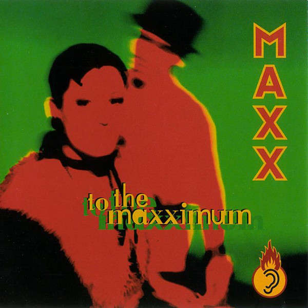 Maxx To The Maxximum