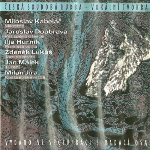 Kabelac / Doubrava / Hurnik / Lukas... Contemporary Czech Music - Vocal Adaptations Folk Poetry