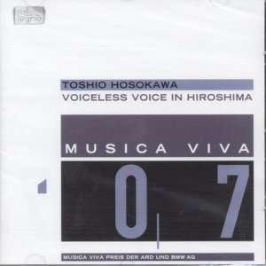 Toshio Hosokawa Voiceless Voice in Hiroshima