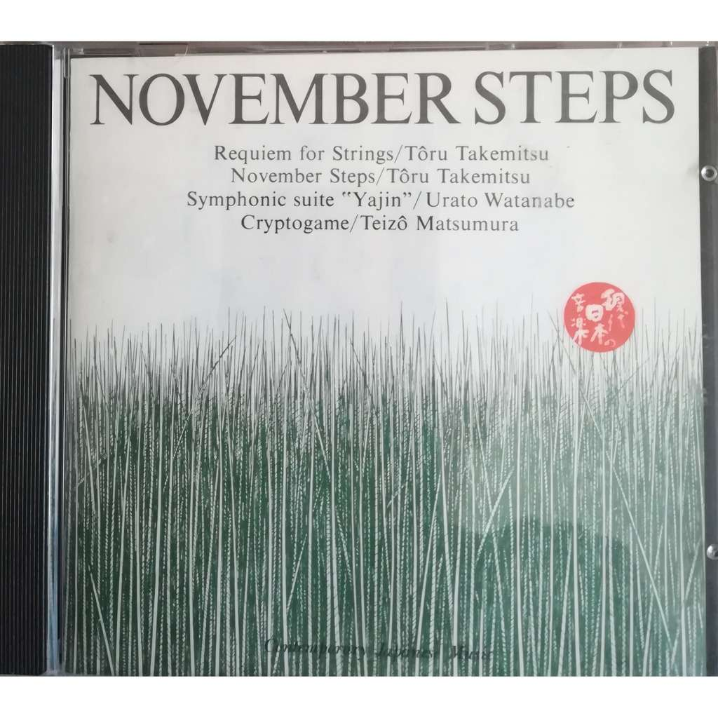Takemitsu / Watanabe / Matsumura Contemporary Japanese Music: Requiem for Strings - November Steps - Symphonic Suite Yajin - Crypt