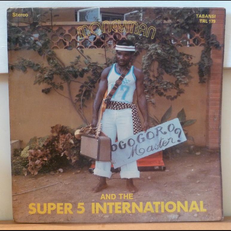 MONEYMAN AND THE SUPER 5 INTERNATIONAL S/T - Ogogoro master