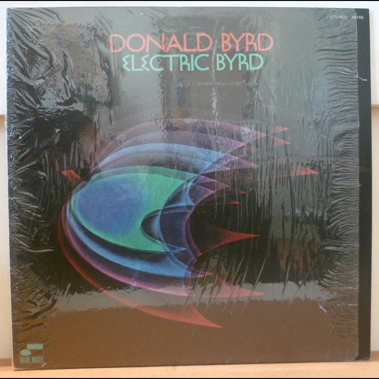DONALD BYRD Electric Byrd