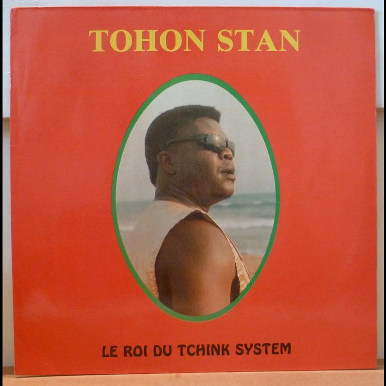 TOHON STAN Le roi du Tchink system