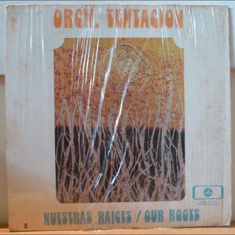 ORCHESTRA TENTACION Nuestras raices / Our roots