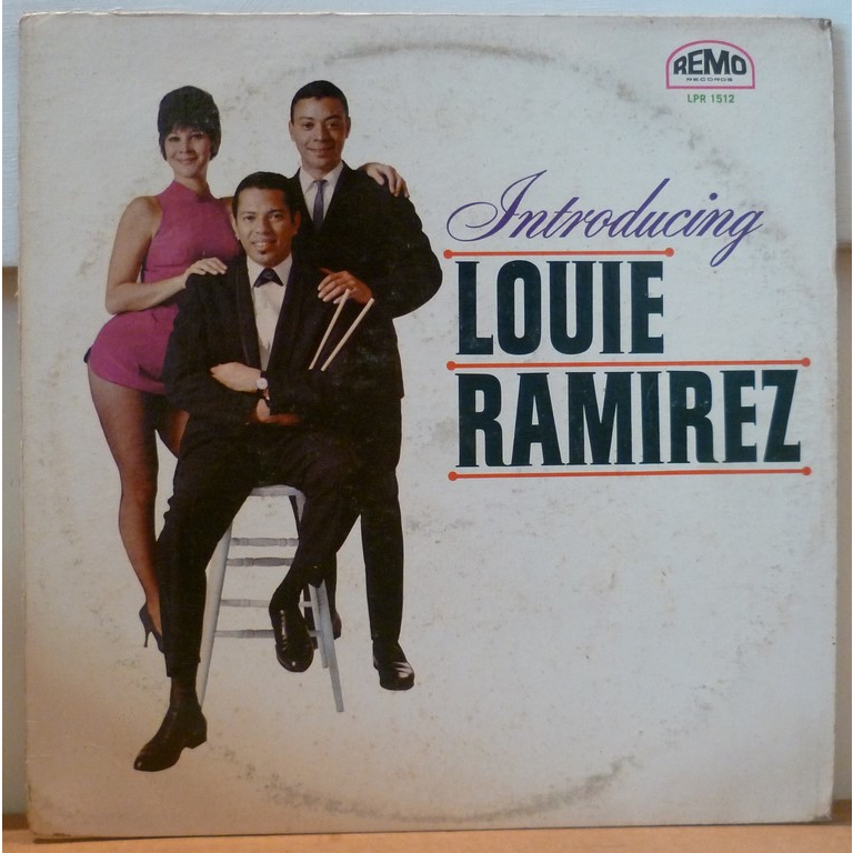 LOUIE RAMIREZ Introducting Louie Ramirez
