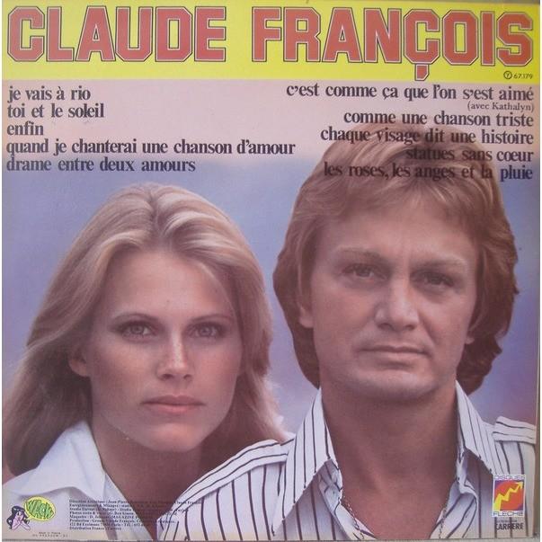 Claude François C'est Comme Ça Que L'on S'est Aimé / Je Vais A Rio