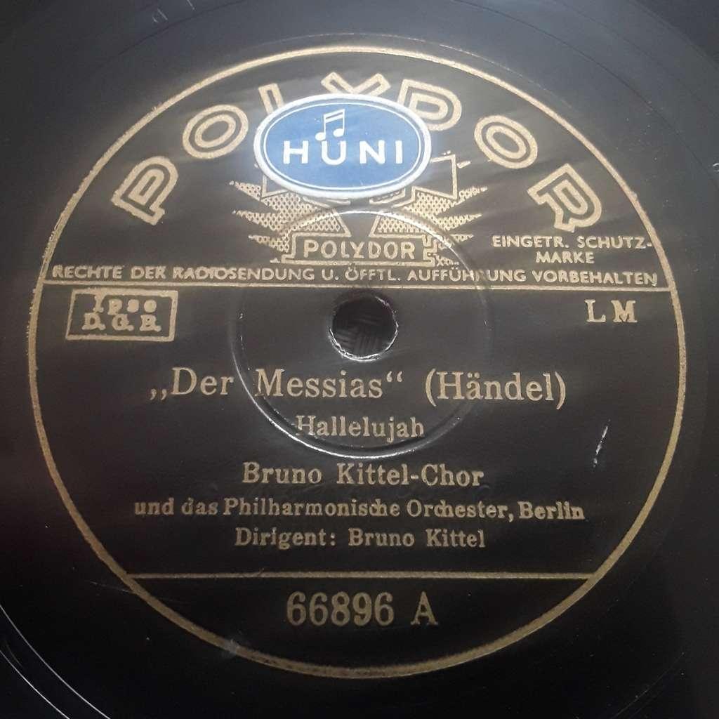Bruno Kittel-chor - Handel/Basilica chor Beethoven Der Messias - Die himmel ruhmen des Ewigen ehre
