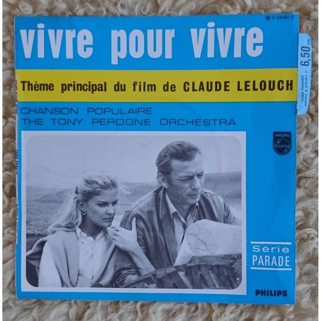 The Tony Perdone Orchestra Vivre pour vivre - Theme du film de CL. LELOUCH -