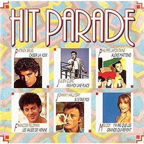 Rapsat / Lafontaine / Bruel / J. Hallyday / Melody Hit Parade (1990)