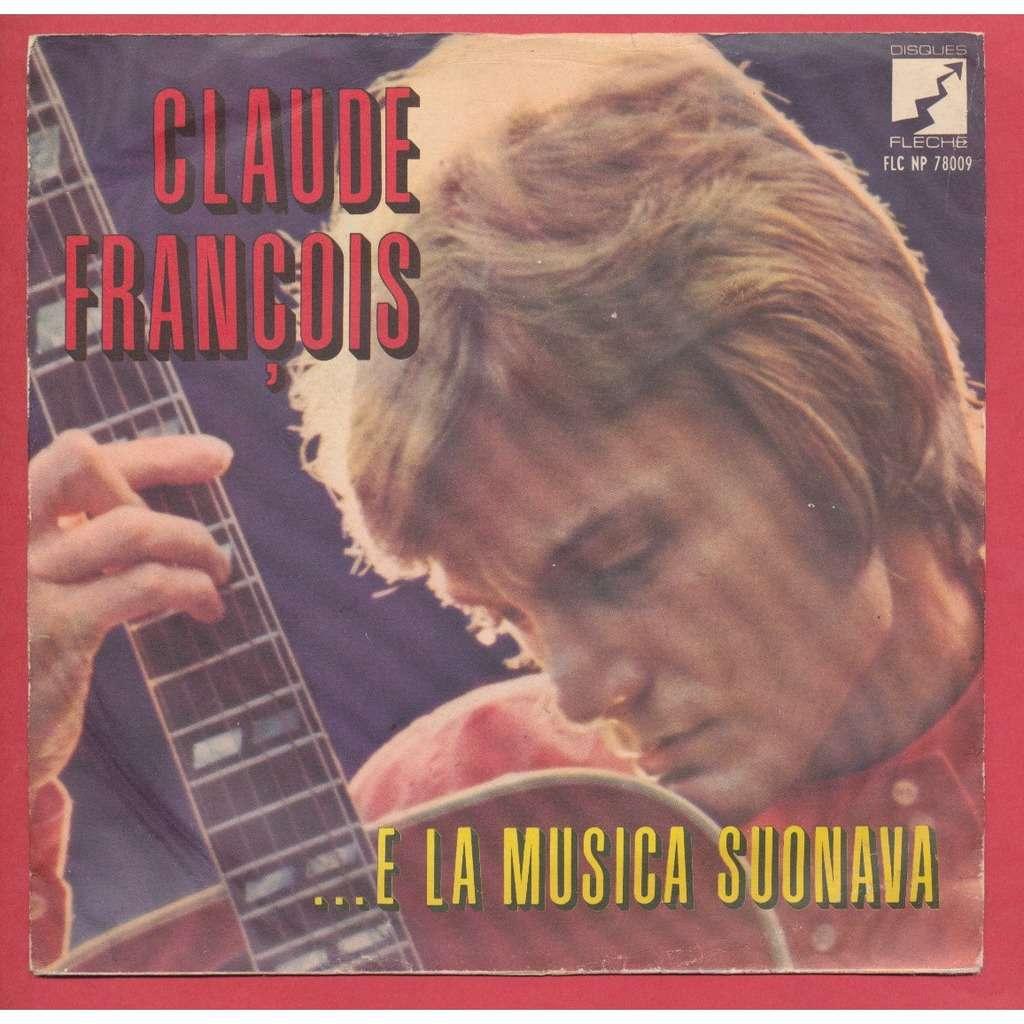 CLAUDE FRANCOIS ... e la musica suonava - il fuoco