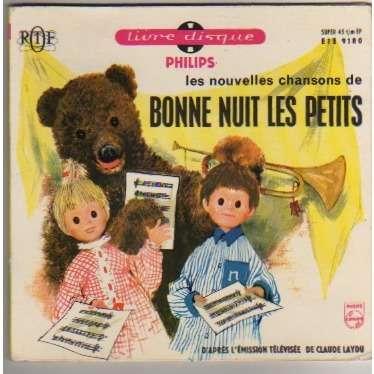 B.O.F. BONNE NUIT LES PETITS B.O. DE L'EMISSION TV 'BONNE NUIT LES PETITS' - LIVRET 12 PAGES