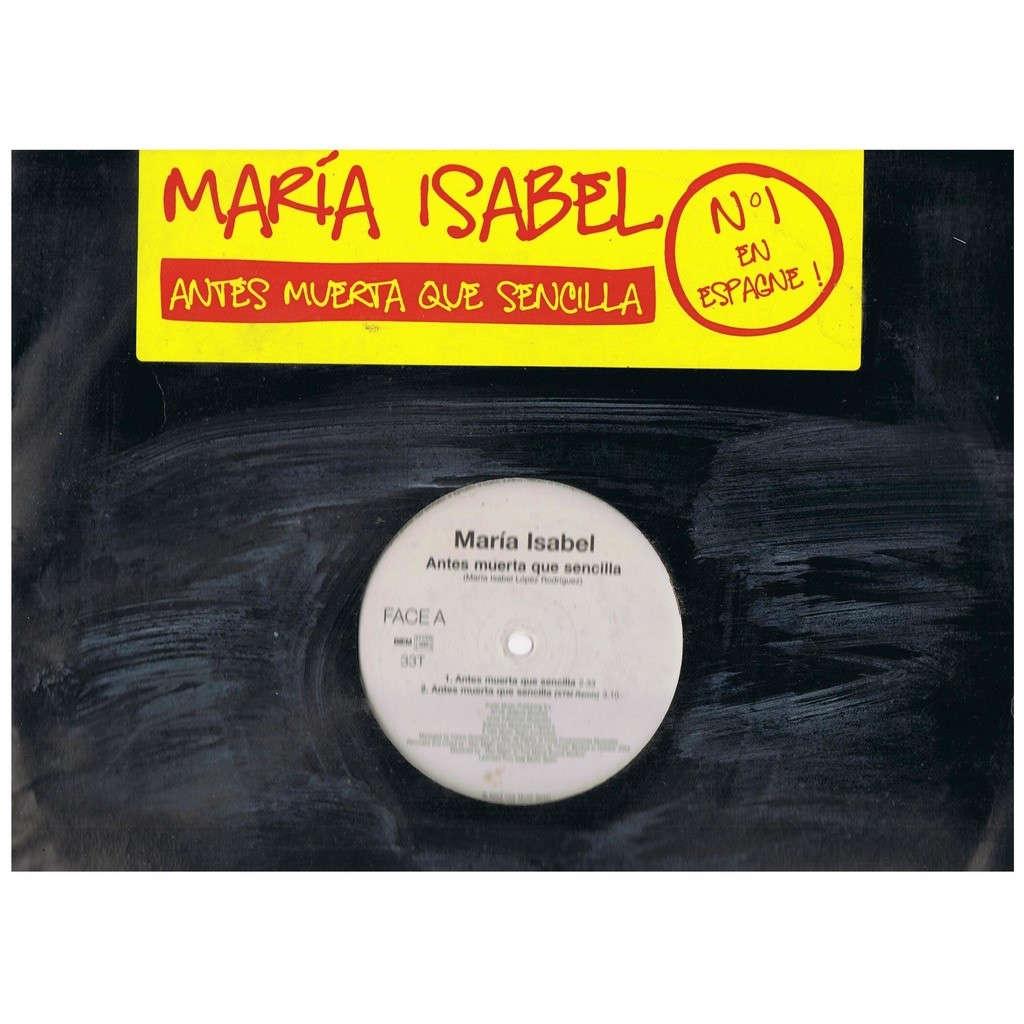 MARIA ISABEL ANTES MUERTA QUE SENCILLA -promo copy-