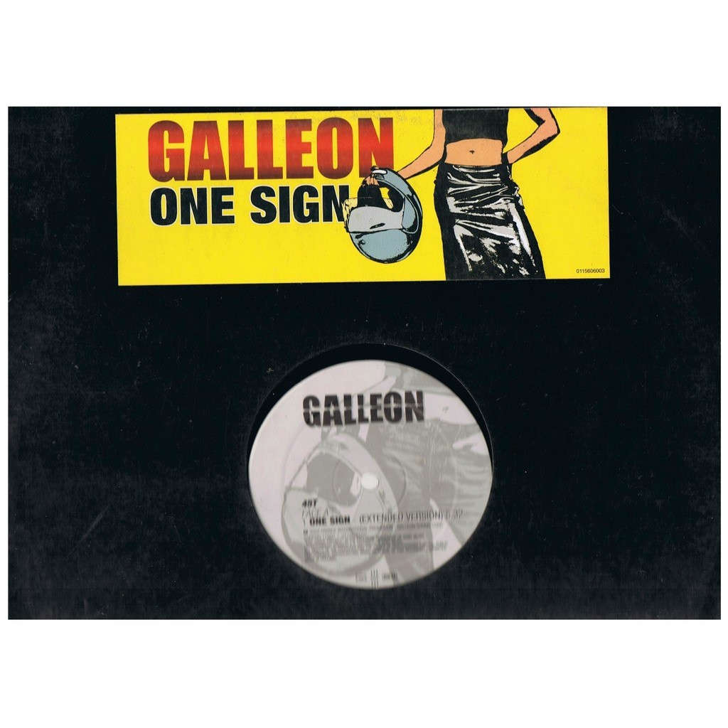 GALLEON ONE SIGN (EXTENDED VERSION) / ONE SIGN (INST) /ONE SIGN (RADIO EDIT)