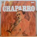 CHAPARRO - Este es Chaparro - LP