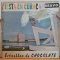 ESTRELLAS DE CHOCOLATE - Fiesta en Curac‡ao - LP