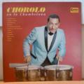 CHOROLO Y SU COMBO - en la chambelona - LP