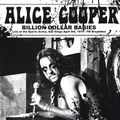 ALICE COOPER - Billion Dollar Babies - Live At The Sports Arena, San Diego April 9th, 1979 - FM Broadcast (lp) - 33T