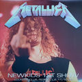 METALLICA ‎ - Newkids 1st Show (lp) Ltd Edit Colour Vinyl -USA - 33T