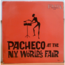 PACHECO - At the N.Y. World's fair - 33T