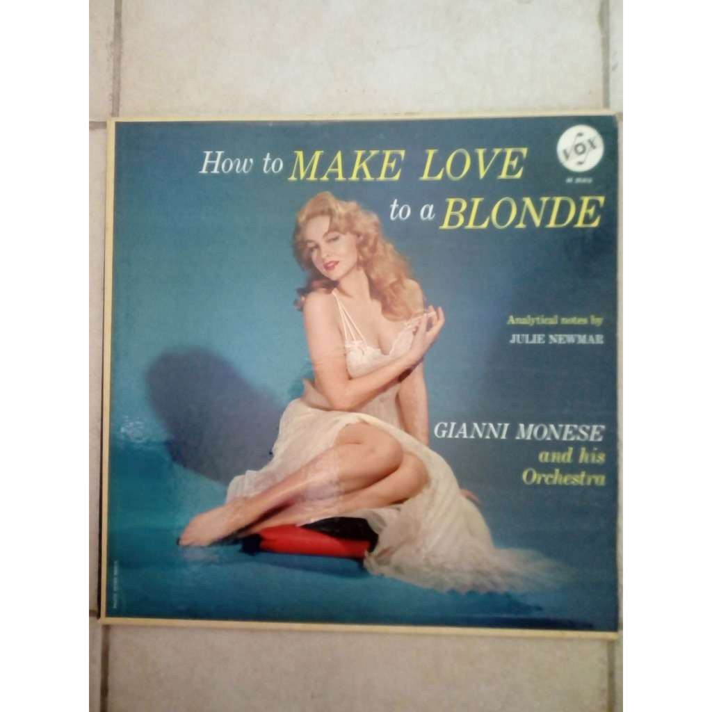 Gianni Monese And His Orchestra How To Make Love To A Blonde