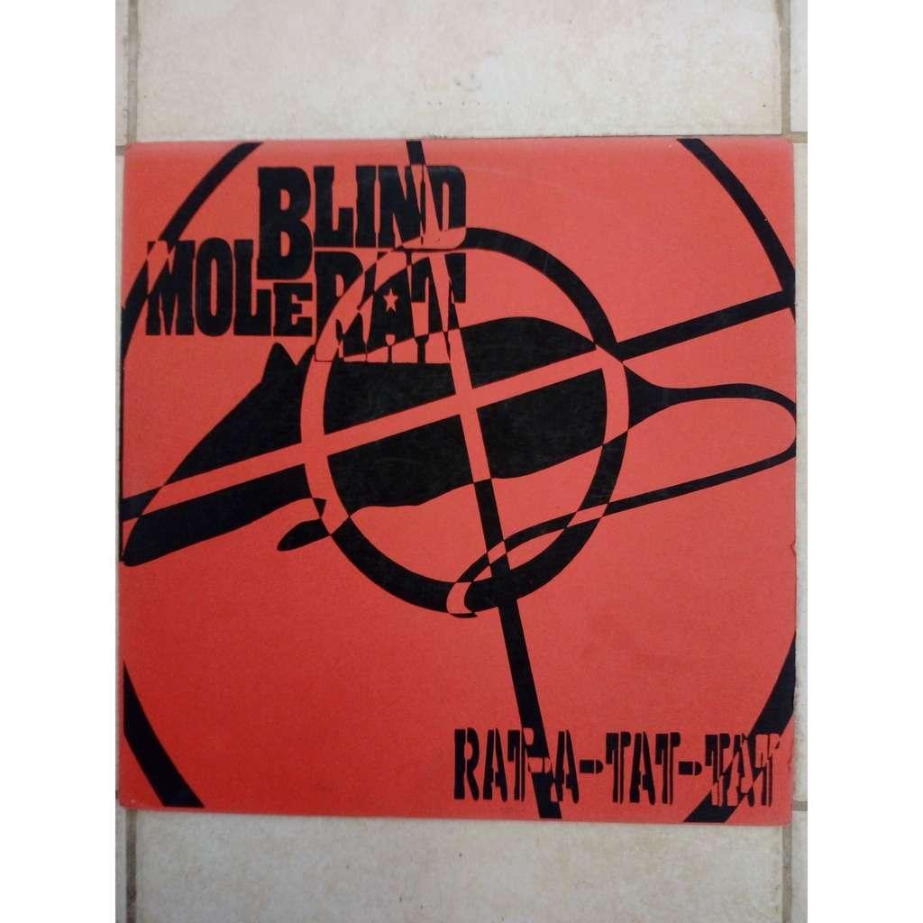 Blind Mole Rat Rat-A-Tat-Tat
