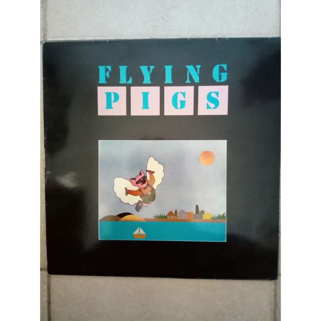 Flying Pigs Flying Pigs