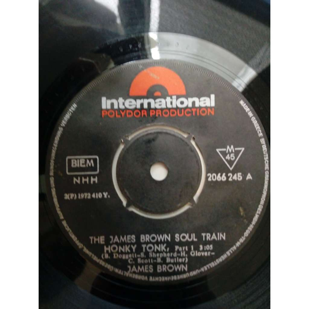 The James Brown Soul Train / James Brown Honky Tonk, Part 1 / There It Is, Part 1