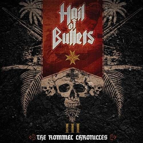 HAIL OF BULLETS III: The Rommel Chronicles. CD+DVD