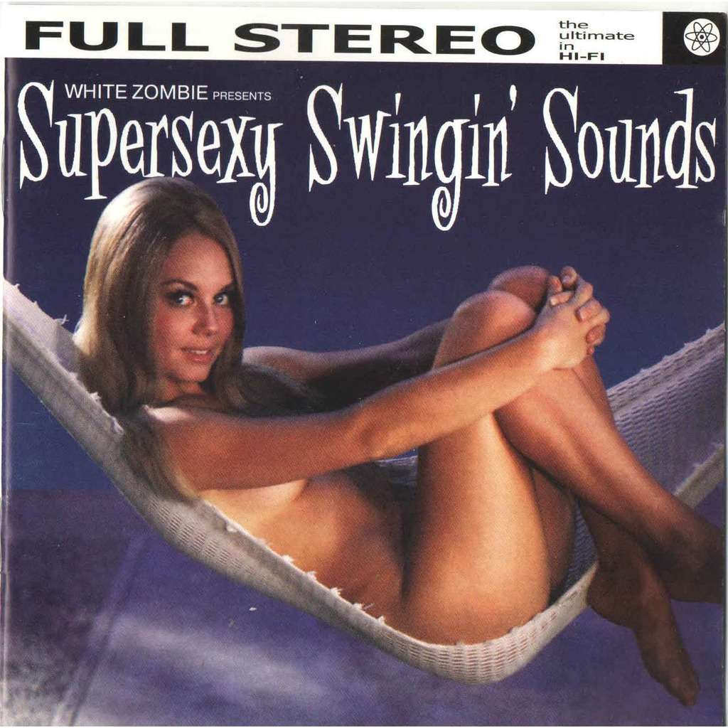 White zombie supersexy swingin sounds cover model