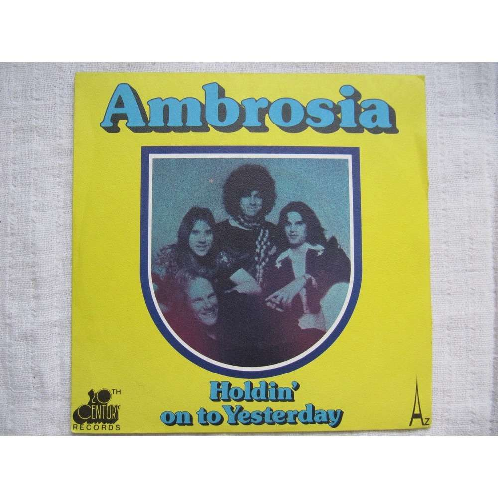 Ambrosia Holdin' On To Yesterday / Make Us All Aware