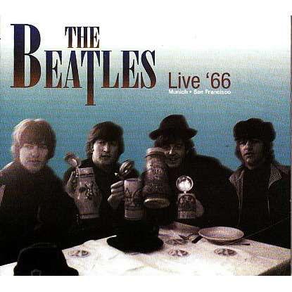 BEATLES LIVE '66 (MUNICH - SAN FRANCISCO) CD