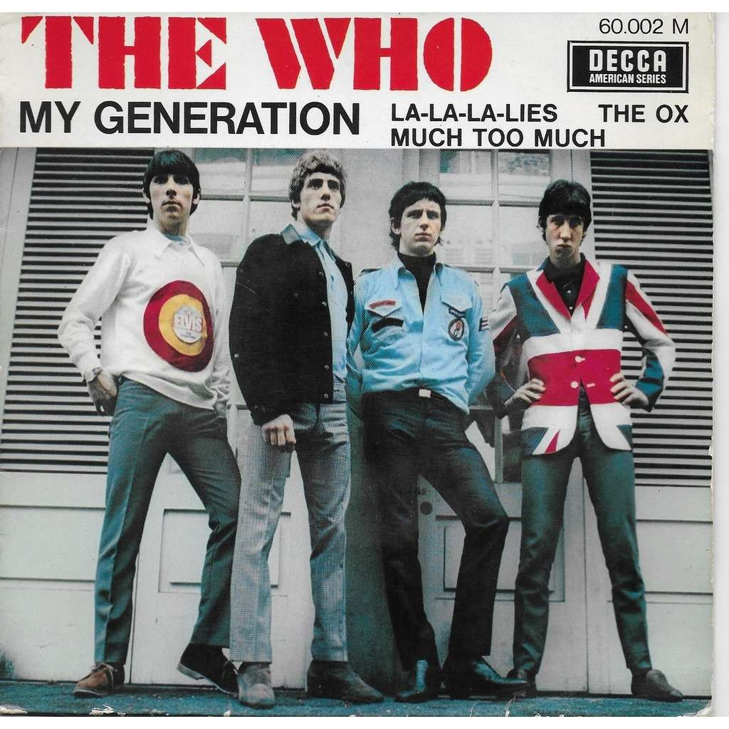 the who MY GENERATION LA LA LA LIES THE OX MUCH TOO MUCH