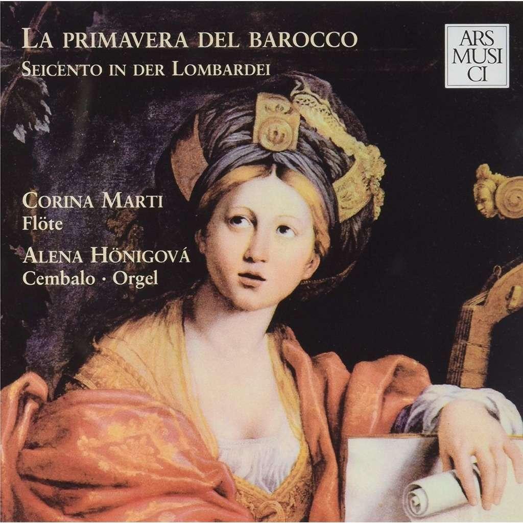 Various Baroque Composers La primavera del barocco : Seicento in der Lombardei / Corina Marti, Alena Hönigová