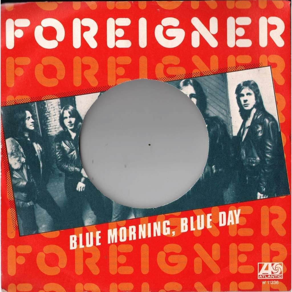 Foreigner Blue Morning Blue day (Italian 1978 original die-cut promo 7single ps- no vinyl!!)