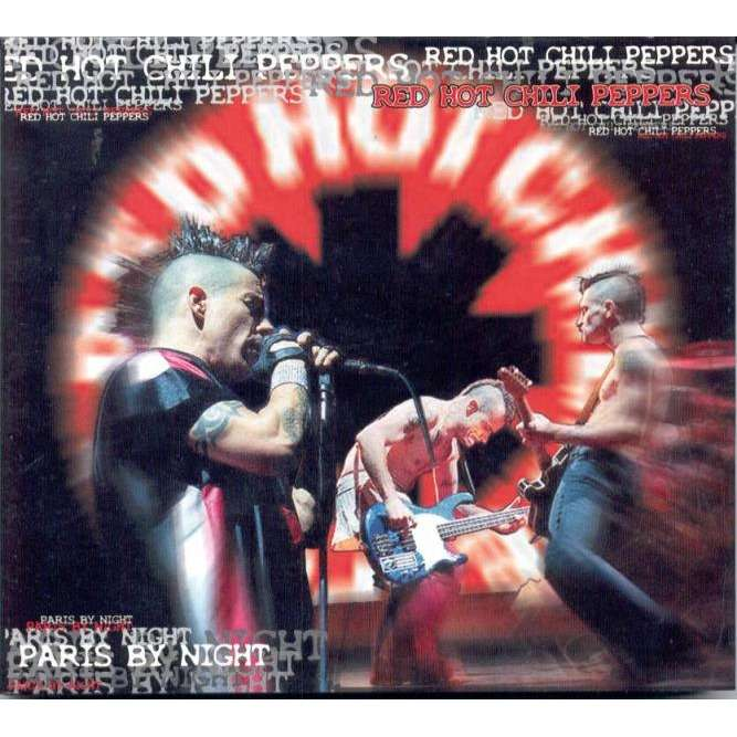 Red Hot Chili Peppers Paris By night (Paris 14.06.2002 & Werchter 29.06.2002)