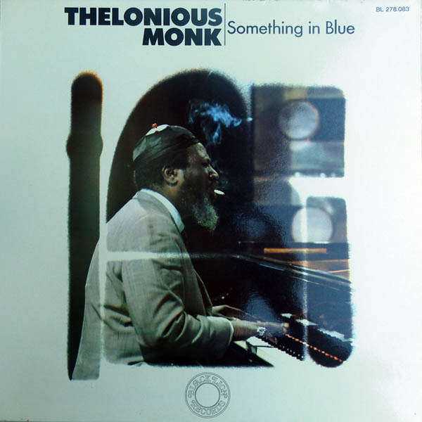 thelonious monk Something in blue