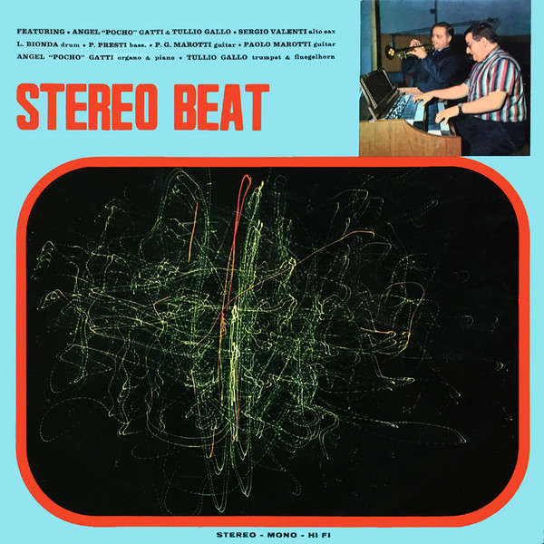 Angel Pocho Gatti & Tullio Gallo Stereo Beat