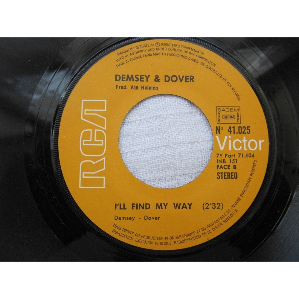 Demsey & Dover No, No, Anyone But Me / I'LL Find My Way