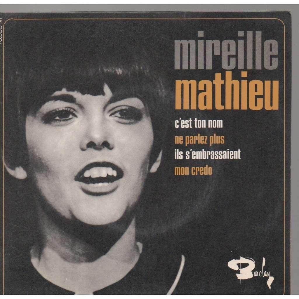 Mireille Mathieu C'Est Ton Nom / Ne Parlez Plus / Ils S'Embrassaient / Mon Credo