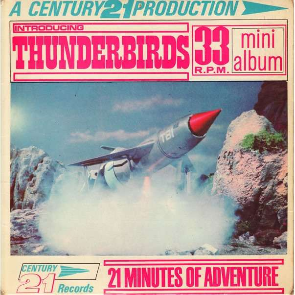 Century 21 Introducing Thunderbirds