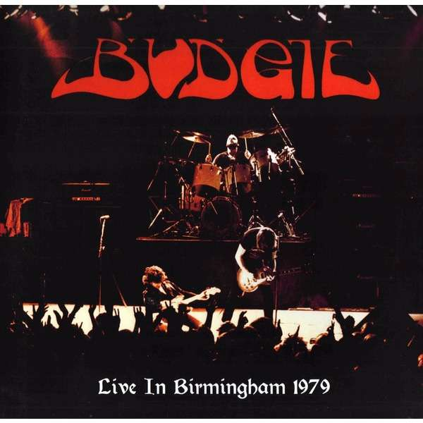 Budgie Live In Birmingham 1979 (lp) Ltd Edit Gatefold Sleeve -E.U